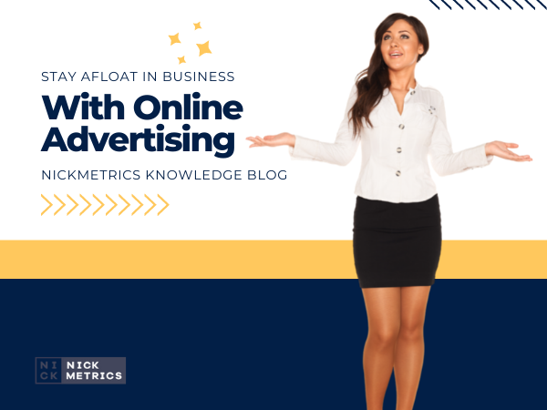 Stay Afloat In Business With Online Advertising Blog Featured Image