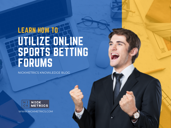 How To Utilize Online Sports Betting Forums Blog Featured Image