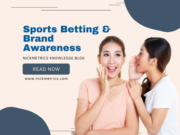 Sports Betting & Brand Awareness Blog Featured Image