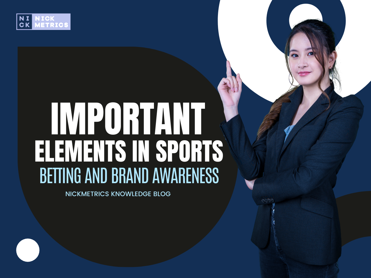Important Elements In Sports Betting and Brand Awareness Blog Featured Image