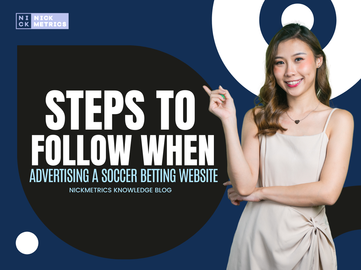 Steps To Follow When Advertising A Soccer Betting Website Blog Featured Image