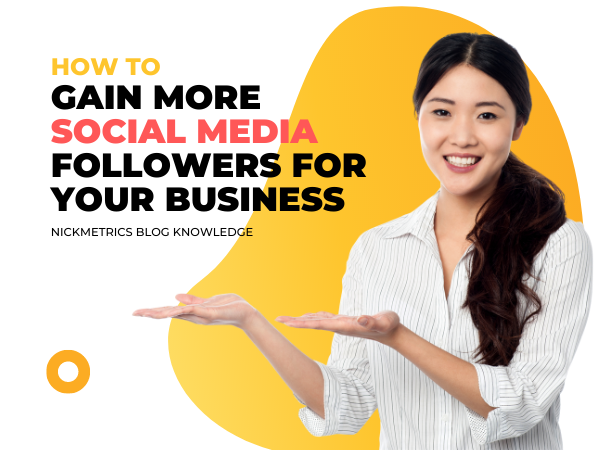 Gain More Social Media Followers For Your Business Blog Featured Image