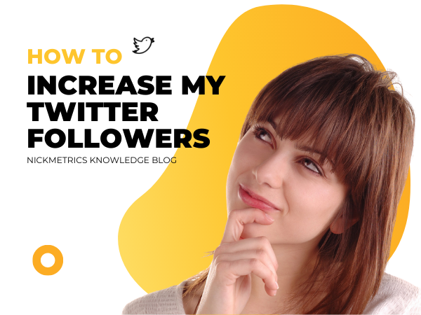 How I Can Increase My Twitter Followers Blog Featured Image