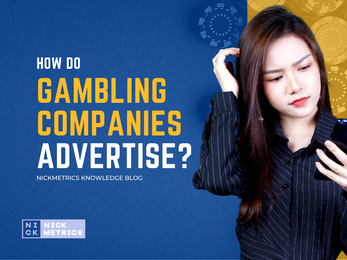 How Do Gambling Companies Advertise Blog Featured Image