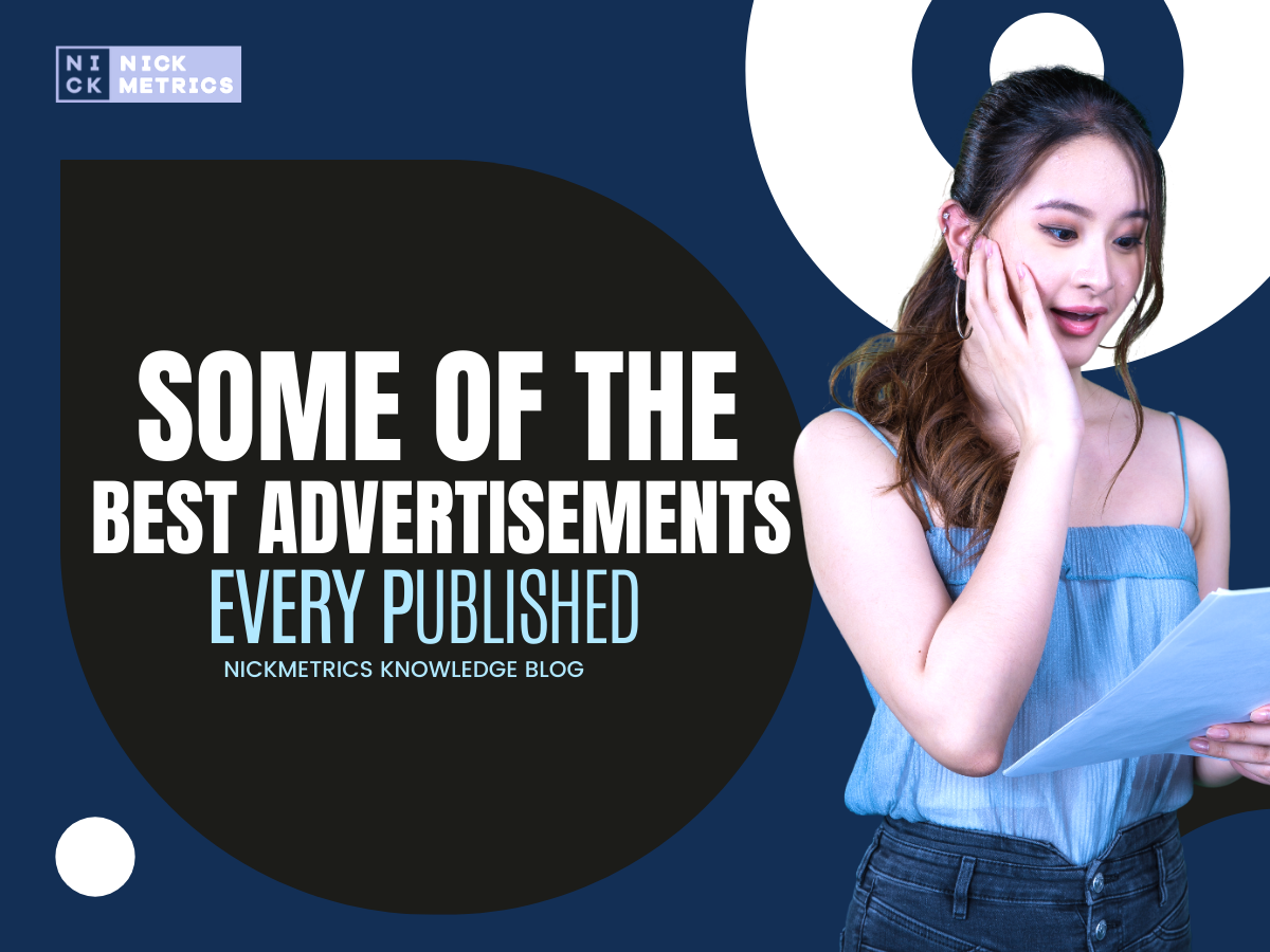 Some Of The Best Advertisements Blog Featured Image