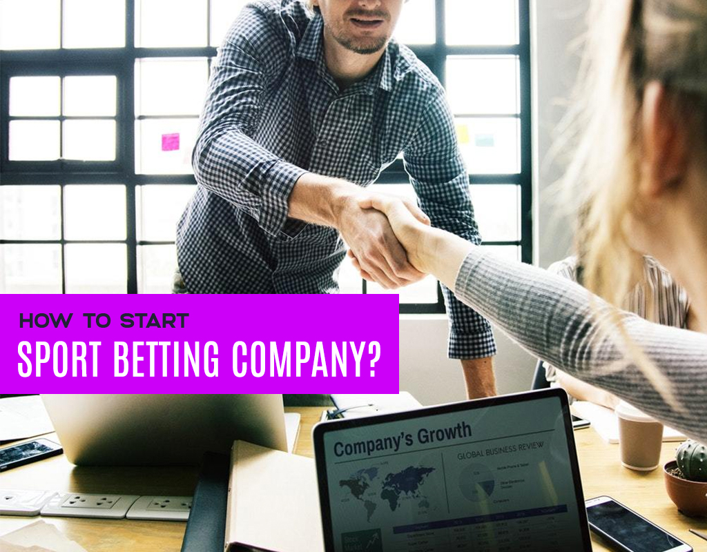 How to start sport betting company?