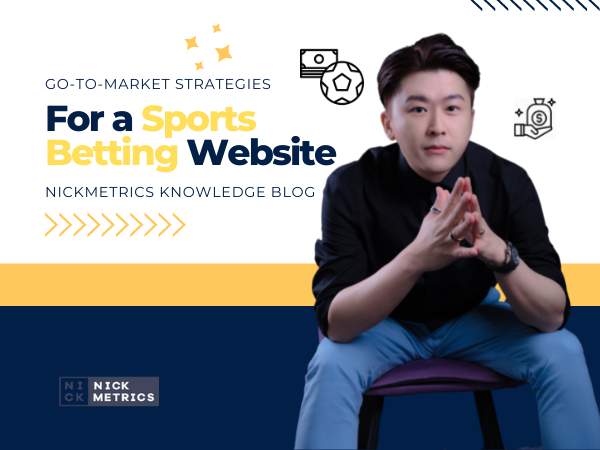 Go-To-Market Strategies For a Sports Betting Website Blog Featured Image