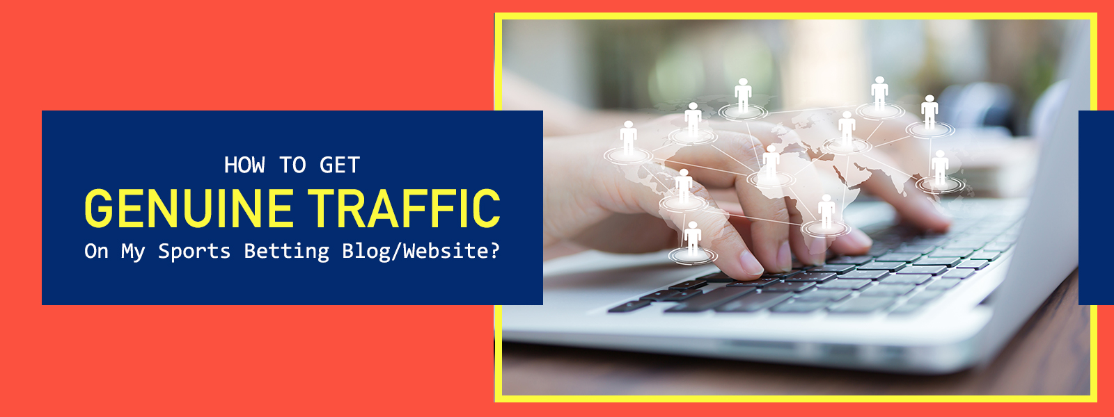Genuine Traffics For Sports Betting Websites