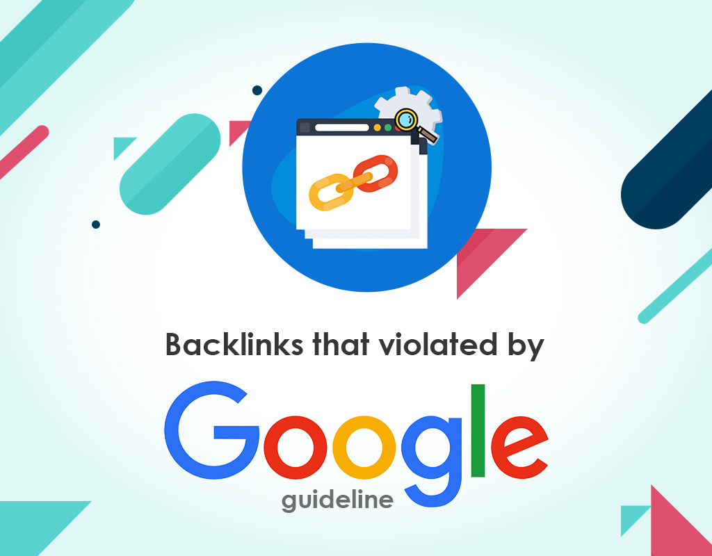 Backlinks that violated by google guideline