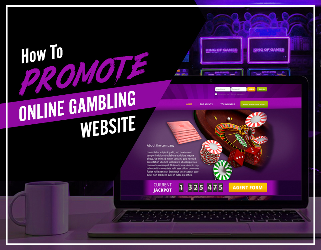 How To Promote Online Gambling Website