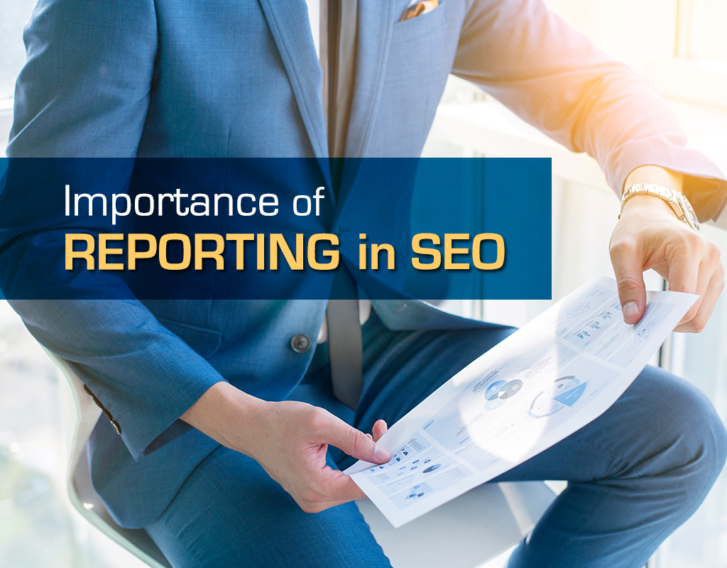 Importance of reporting in SEO