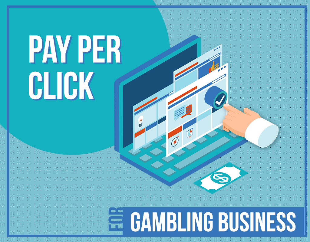 Pay Per Click for gambling business