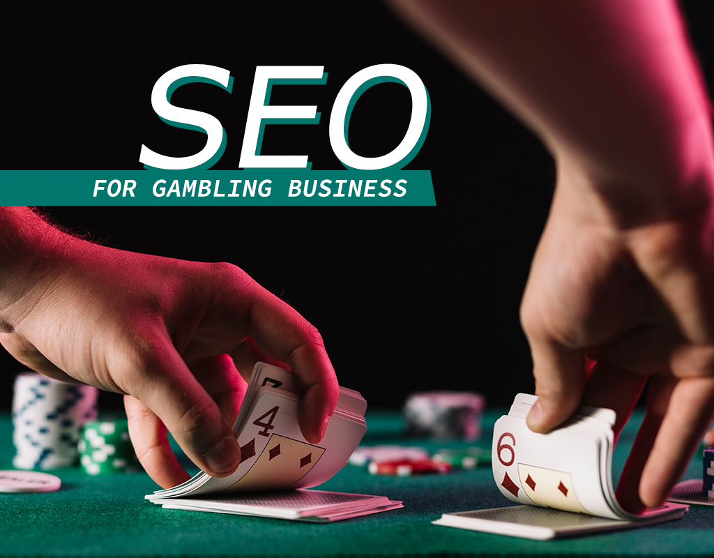 SEO for gambling business