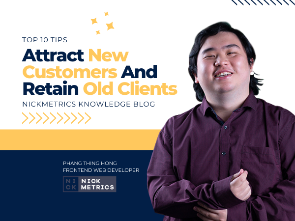 Tips To Attract New Customers And Retain Old Clients Blog Featured Image