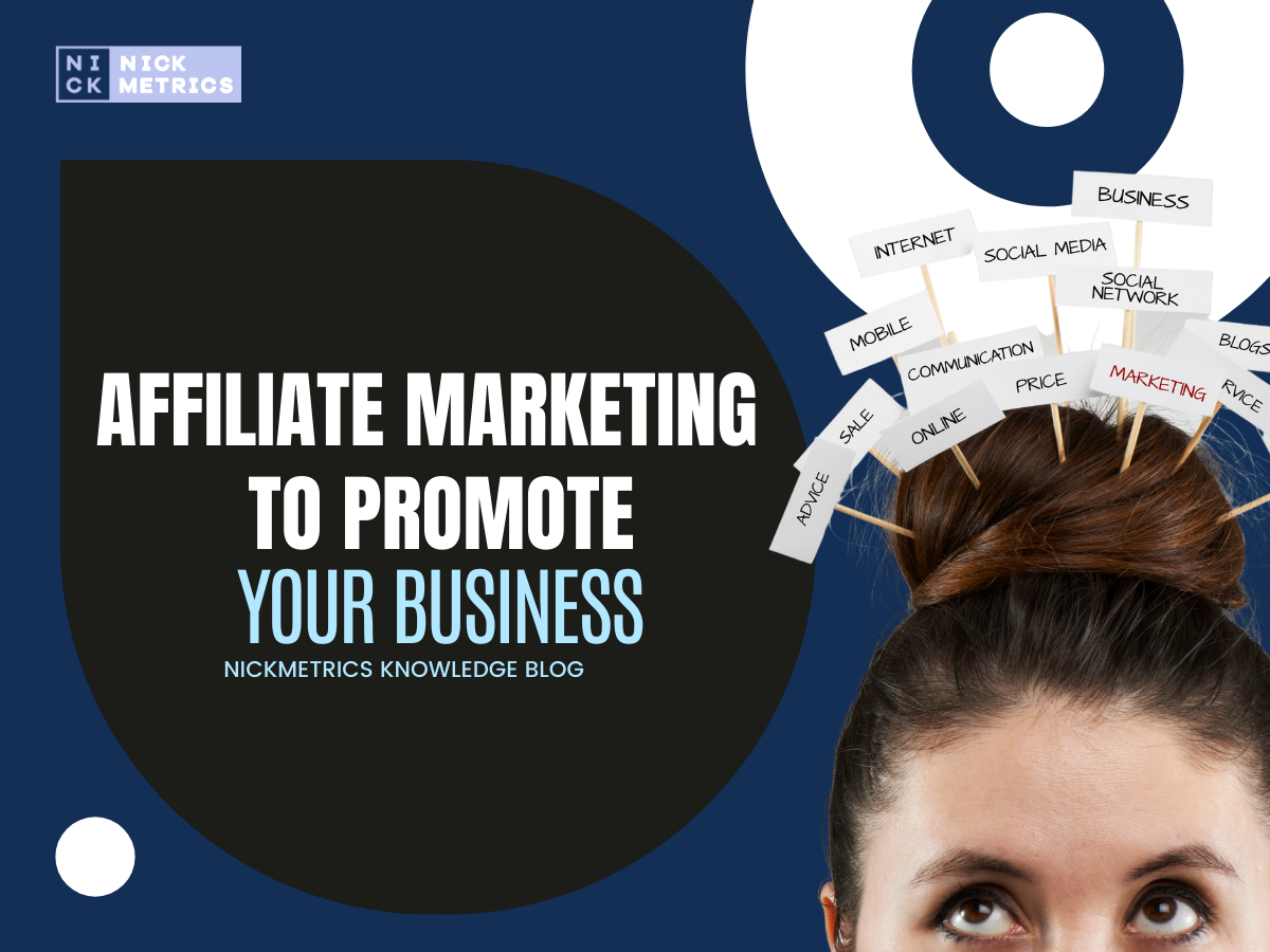 Using Affiliate Marketing To Promote Your Business Blog Featured Image