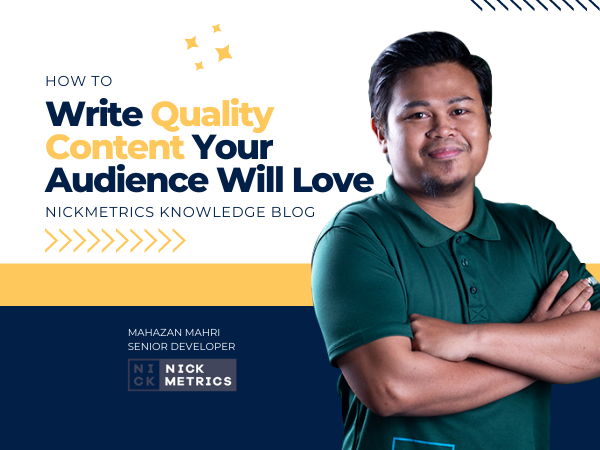 Write Quality Content Your Audience Will Love Blog Featured Image