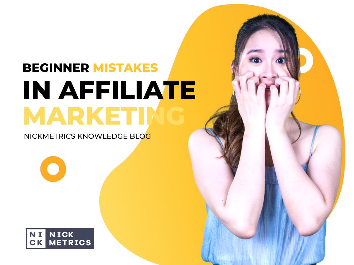 Beginner Mistakes in Affiliate Marketing Blog Featured Image