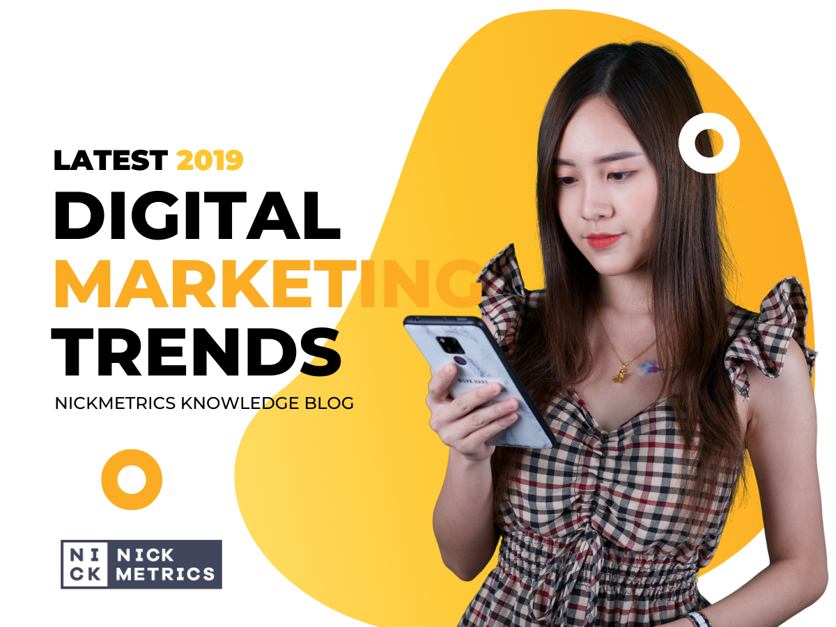 Digital Marketing 2019 Latest Trends Blog Featured Image