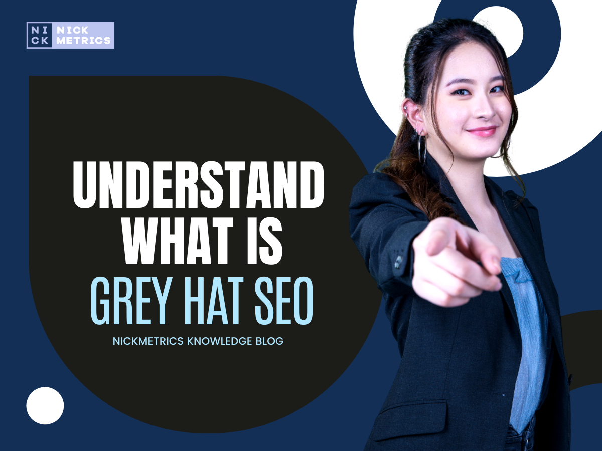 Understand What Is Grey Hat SEO Blog Featured Image
