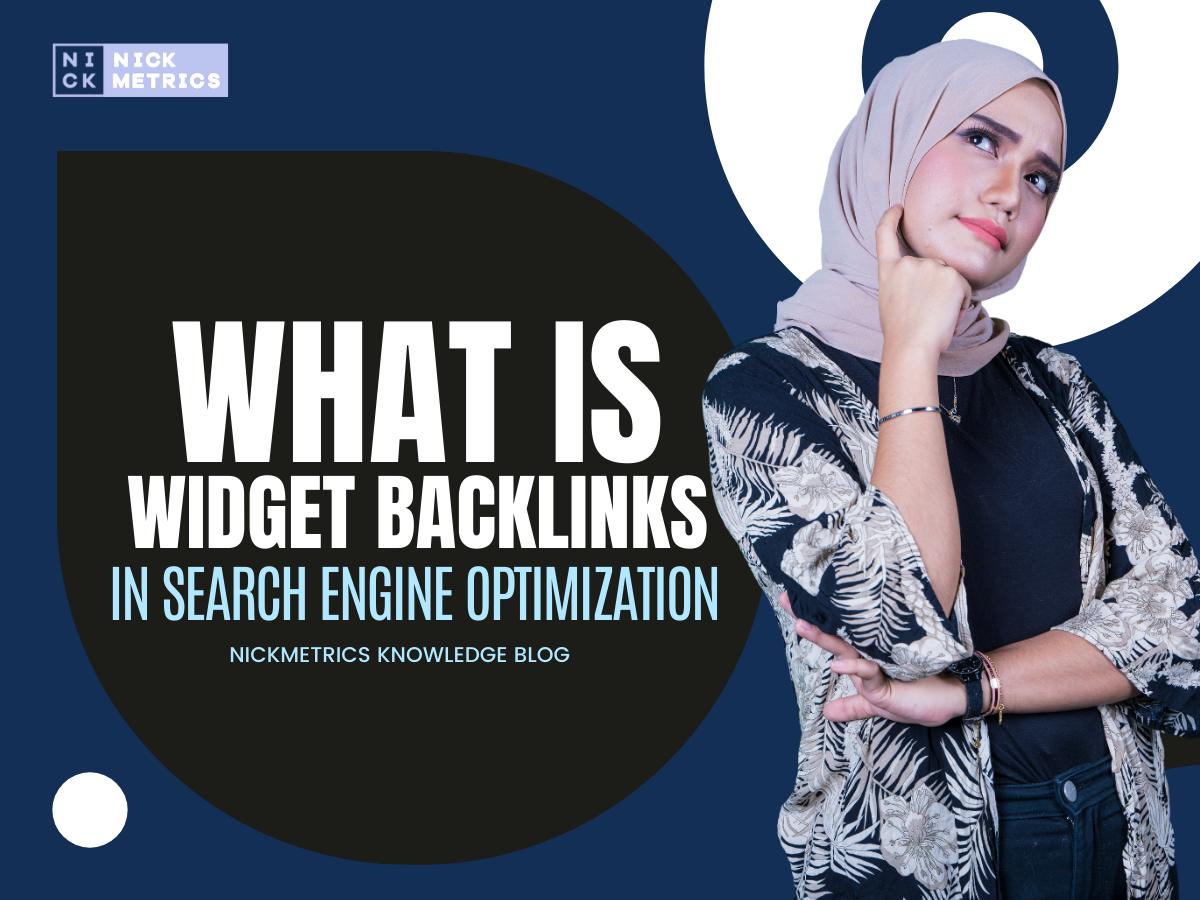 Widget Backlinks In Search Engine Optimization Blog Featured Image