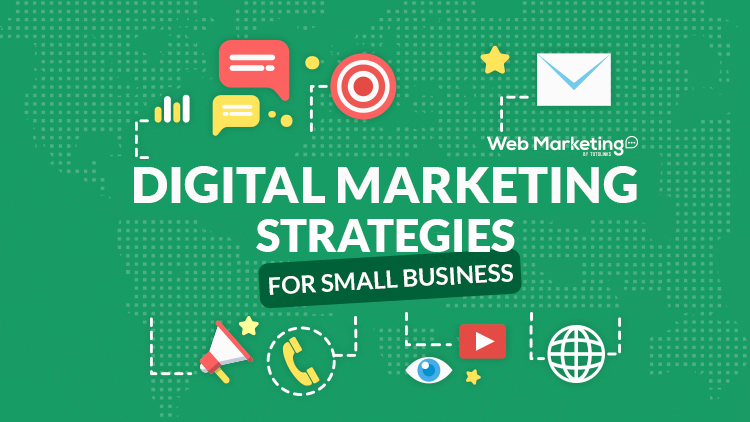 Digital Marketing Strategies For Small Business Blog Featured Image