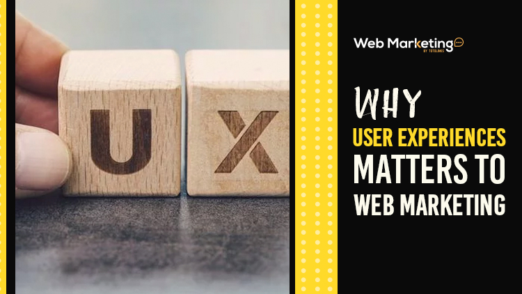 Why User Experiences Matters To Web Marketing Blog Featured Image