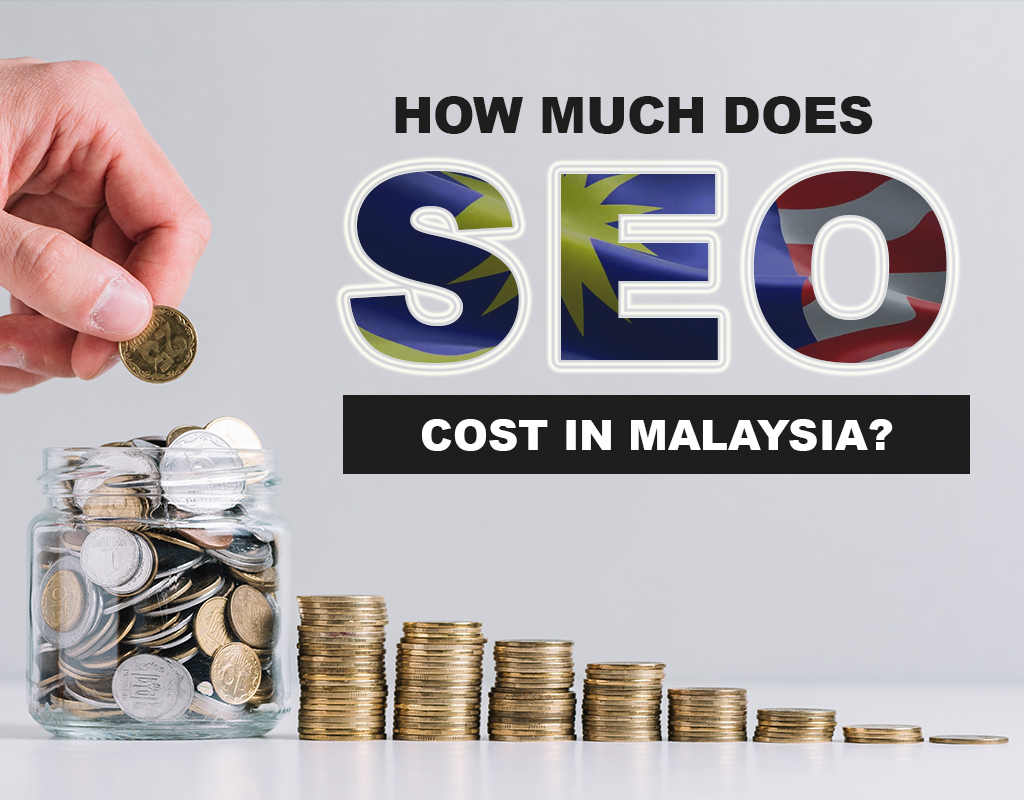 How much does SEO cost in Malaysia?