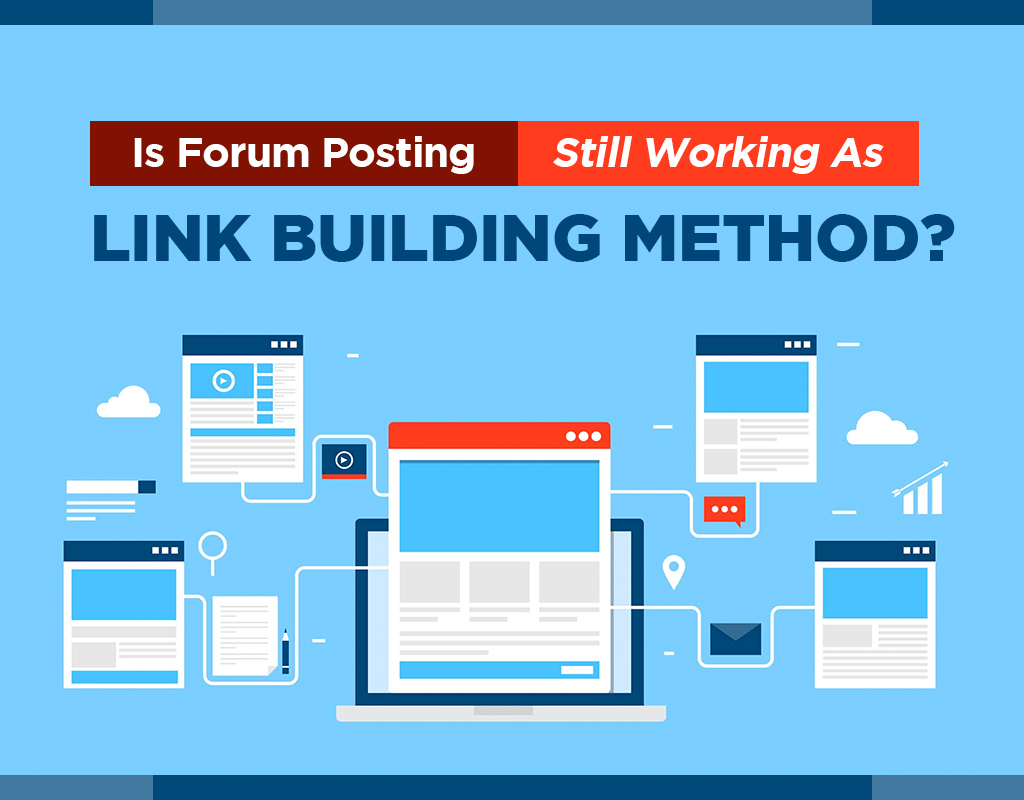 Is Forum Posting Still Working As Link Building Method?