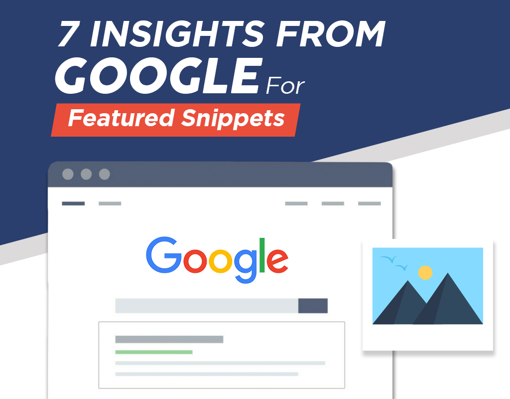 7 Insights From Google For Featured Snippets