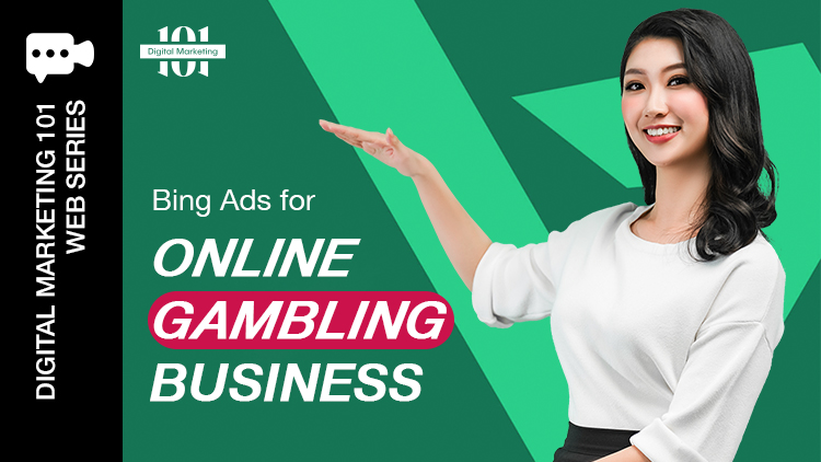 Bing Ads for Online Gambling Business Blog Featured Image