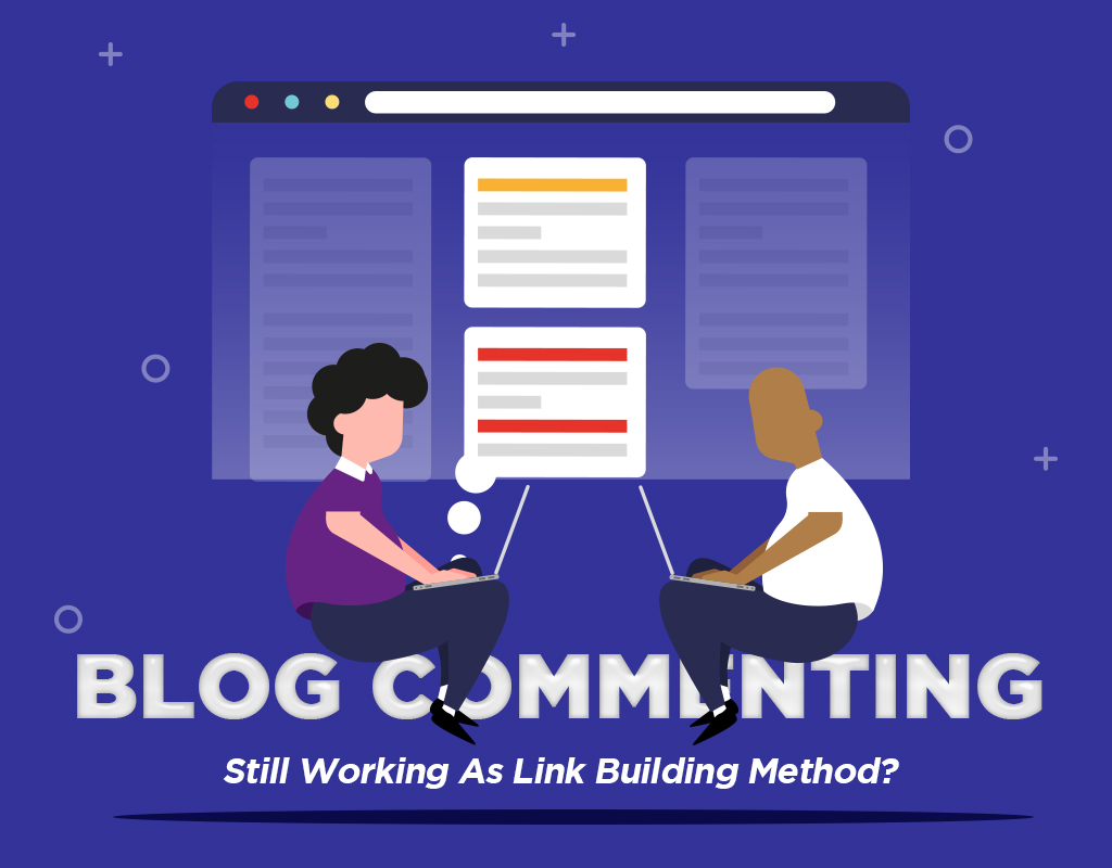 Is Blog Commenting Still Working As Link Building Method?