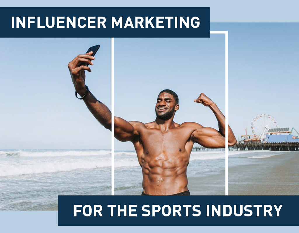 Influencer Marketing For The Sports Industry