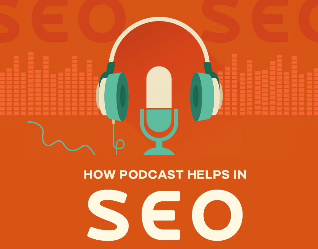 How Podcast Helps in SEO