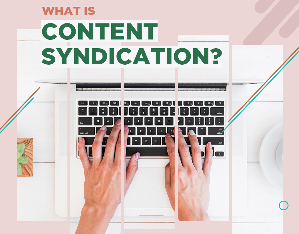 What Is Content Syndication?