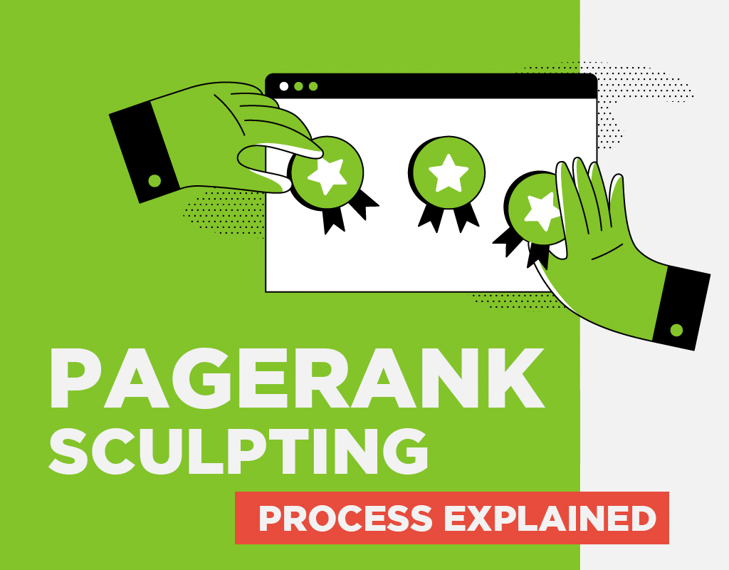 PageRank Sculpting Process Explained