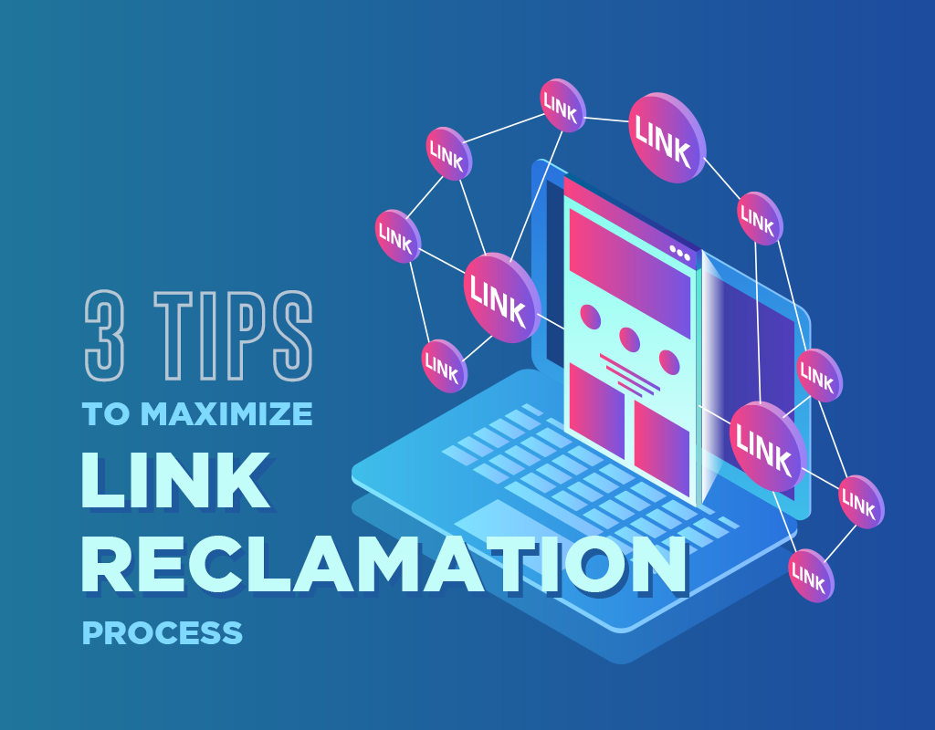 TIPS TO MAXIMIZE LINK RECLAMATION PROCESS