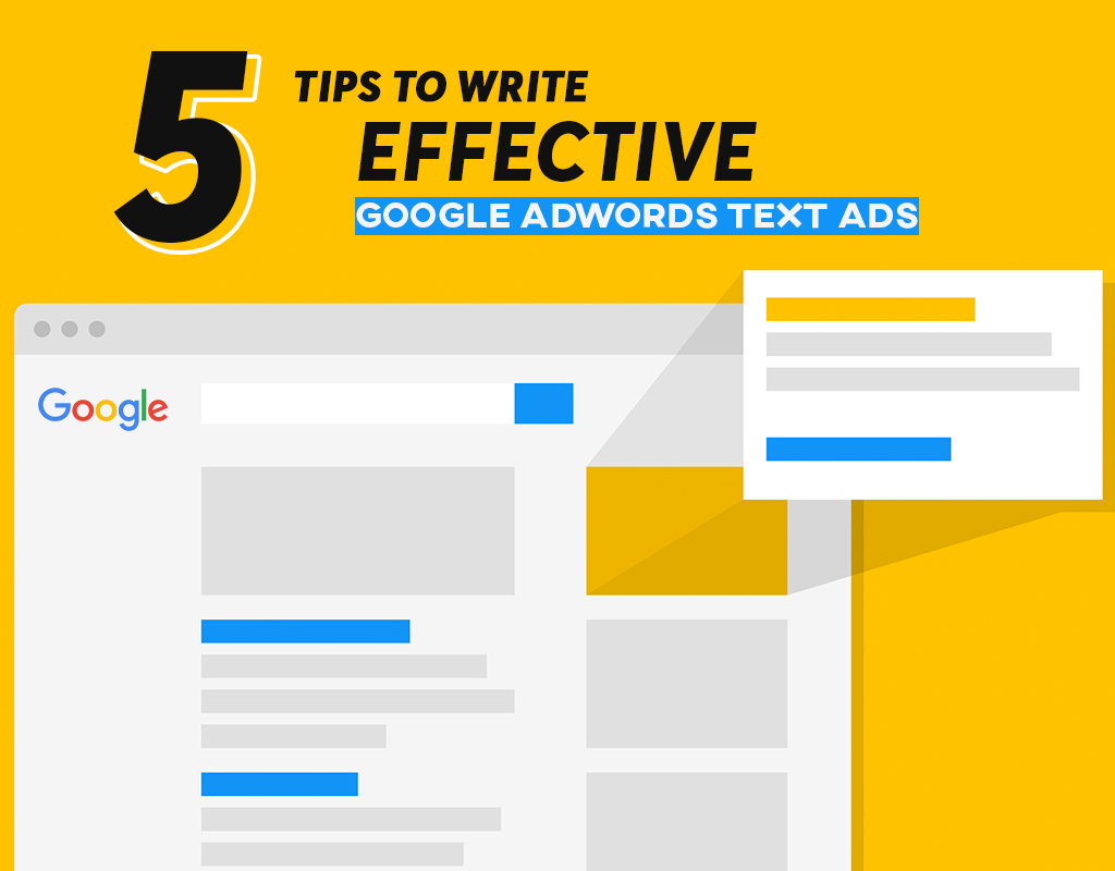 5 Tips To Write Effective Google Adwords Text Ads