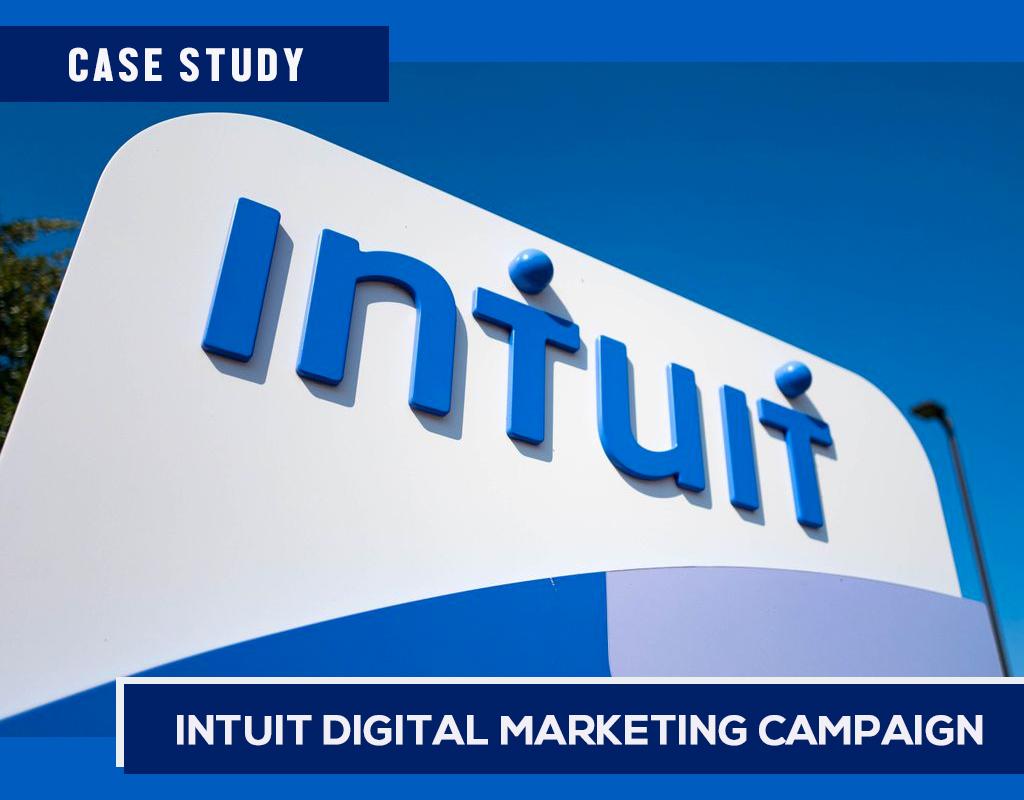 Case Study: Intuit Digital Marketing Campaign