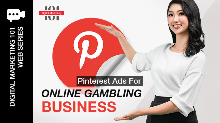 Pinterest Ads For Online Gambling Business Blog Featured Image