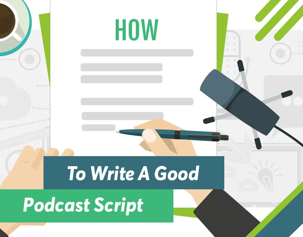 How To Write A Good Podcast Script