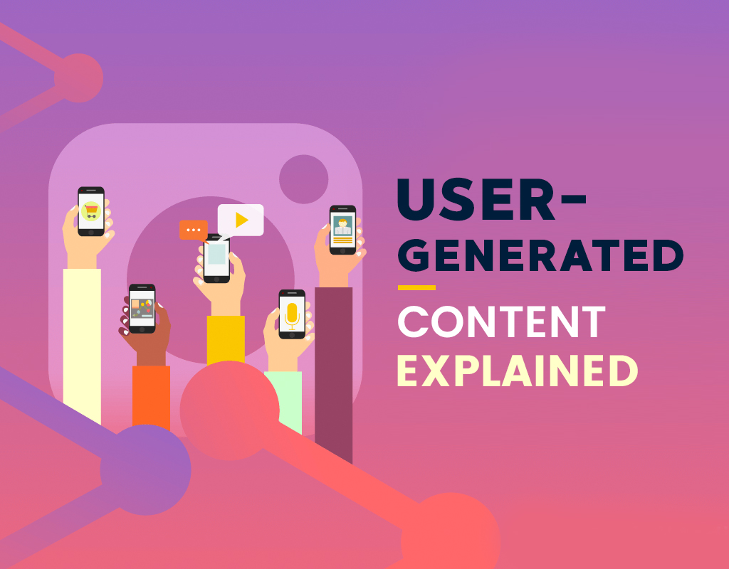 User Generated Content Explained