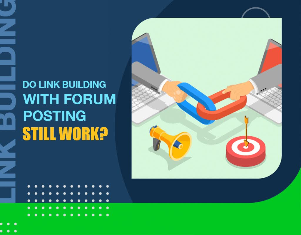 Do Link Building With Forum Posting Still Work?