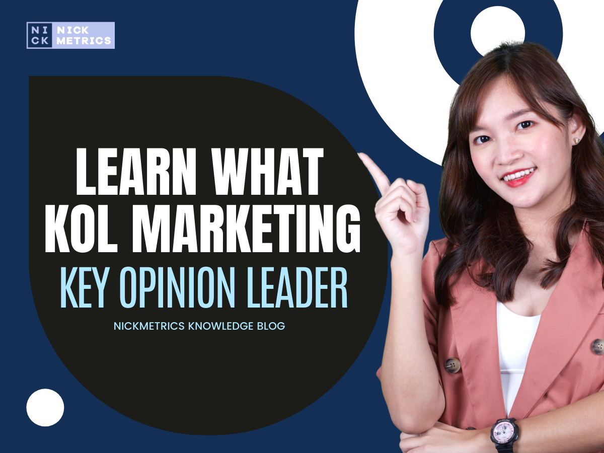 Learn What Is KOL (Key Opinion Leader) Marketing Blog Featured Image