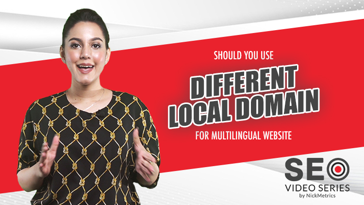 Should You Use Different Local Domain For Multilingual Website Blog Featured Image